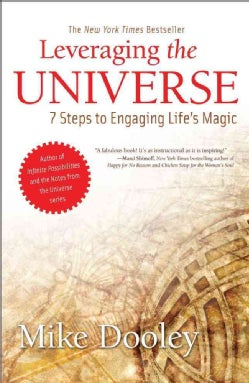 Leveraging the Universe: 7 Steps to Engaging Life's Magic (Paperback)