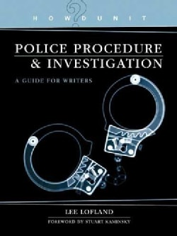 Police Procedure & Investigation: A Guide for Writers (Paperback)