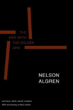The Man With the Golden Arm (Paperback)