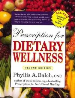 Prescription for Dietary Wellness (Paperback)