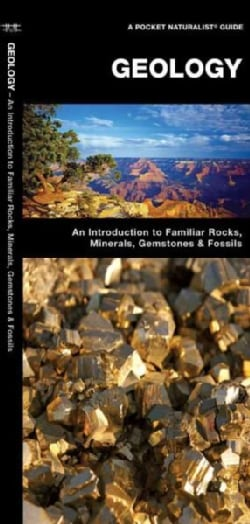 Geology: A Folding Pocket Guide to Familiar Rocks, Minerals, Gemstones & Fossils (Paperback)