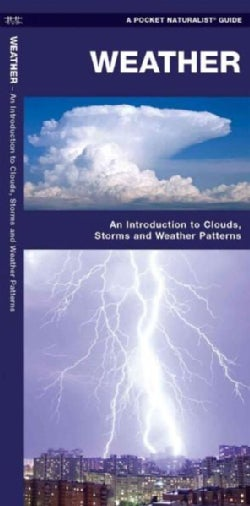Weather: A Folding Pocket Guide to to Clouds, Storms and Weather Patterns (Paperback)