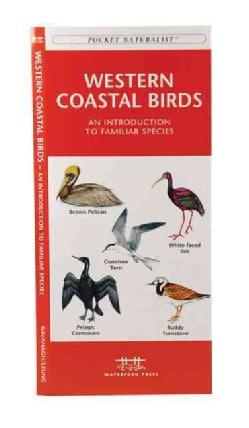 Western Coastal Birds: A Folding Pocket Guide to Familiar Species (Paperback)