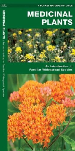 Medicinal Plants: A Folding Pocket Guide to Familiar Widespread Species (Paperback)