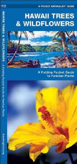 Hawaii Trees & Wildflowers: An Introduction to Familiar Species (Wallchart)
