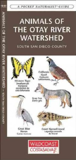 Animals of the Otay River Watershed: South San Diego County (Wallchart)