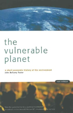 The Vulnerable Planet: A Short Economic History of the Environment (Paperback)