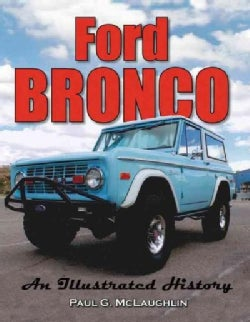 Ford Bronco: An Illustrated History (Paperback)