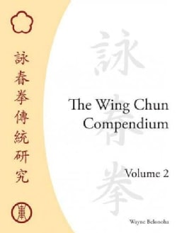 The Wing Chun Compendium (Hardcover)
