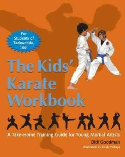 The Kids' Karate: A Take-Home Training Guide for Young Martial Artists (Paperback)