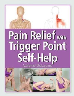 Pain Relief with Trigger Point Self-Help (Paperback)