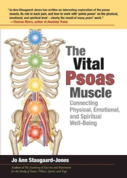 The Vital Psoas Muscle: Connecting Physical, Emotional, and Spiritual Well-Being (Paperback)
