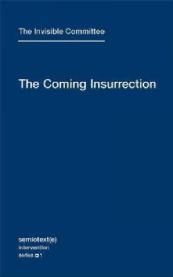 The Coming Insurrection (Paperback)