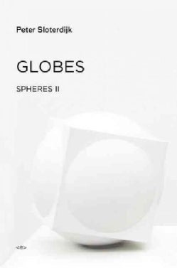 Globes: Macrospherology (Hardcover)