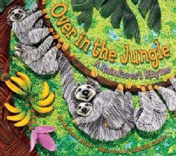 Over in the Jungle: A Rainforest Rhyme (Hardcover)