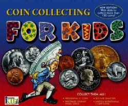 Coin Collecting for Kids (Hardcover)