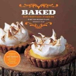 Baked: New Frontiers in Baking (Hardcover)