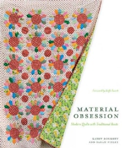 Material Obsession: Modern Quilts With Traditional Roots (Paperback)
