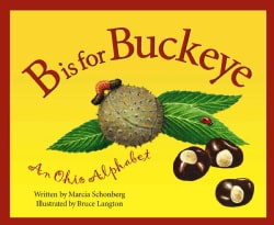 B Is for Buckeye: An Ohio Alphabet (Hardcover)