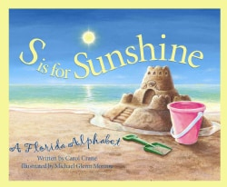 S Is for Sunshine: A Florida Alphabet (Hardcover)