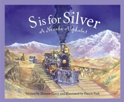 S Is for Silver: A Nevada Alphabet (Hardcover)