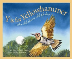 Y Is for Yellowhammer: An Alabama Alphabet (Hardcover)