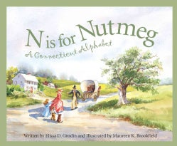 N Is for Nutmeg: A Connecticut Alphabet (Hardcover)