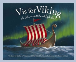 V Is for Viking: A Minnesota Alphabet (Hardcover)