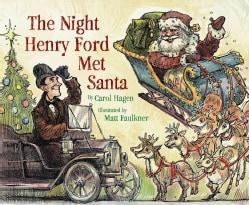 The Night Henry Ford Met Santa (Hardcover)
