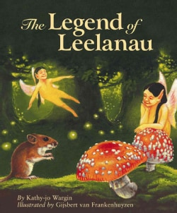 The Legend of Leelanau (Hardcover)