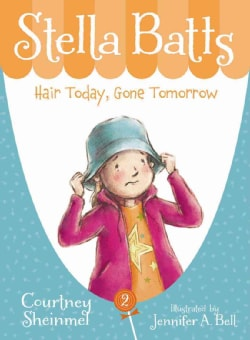 Hair Today, Gone Tomorrow (Hardcover)