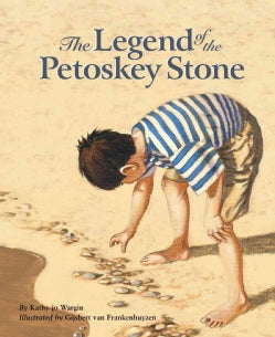 The Legend of the Petoskey Stone (Hardcover)