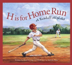 H Is for Home Run: A Baseball Alphabet (Hardcover)