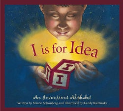 I Is For Idea: An Inventions Alphabet (Hardcover)