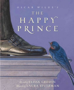 Oscar Wilde's the Happy Prince (Hardcover)