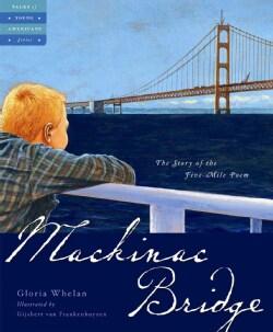 Mackinac Bridge: The Five Mile Poem (Hardcover)