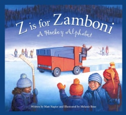 Z Is for Zamboni: A Hockey Alphabet (Board book)