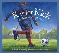 K Is for Kick: A Soccer Alphabet (Paperback)