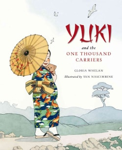 Yuki and the One Thousand Carriers (Hardcover)