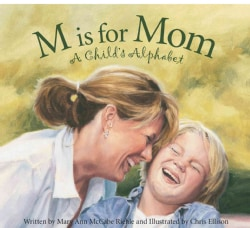 M is for Mom: A Child's Alphabet (Hardcover)