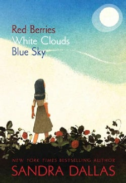 Red Berries, White Clouds, Blue Sky (Paperback)