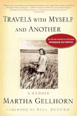 Travels With Myself and Another: A Memoir (Paperback)