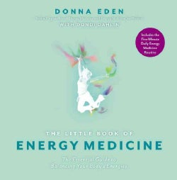 The Little Book of Energy Medicine: The Essential Guide to Balancing Your Body's Energies (Paperback)