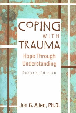Coping With Trauma: Hope Through Understanding (Paperback)