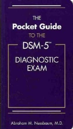 The Pocket Guide to the DSM-5 Diagnostic Exam (Paperback)