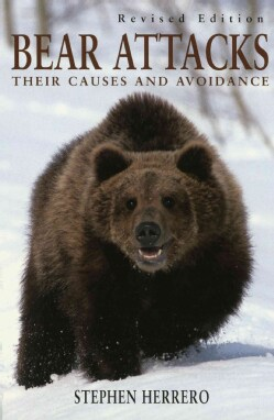 Bear Attacks: Their Causes and Avoidance (Paperback)