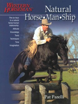 Natural Horse-man-ship: Six Keys to a Natural Horse-human Relationship (Paperback)
