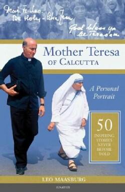 Mother Teresa of Calcutta: A Personal Portrait (Paperback)