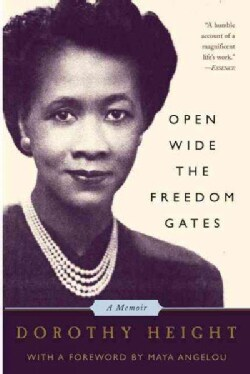 Open Wide The Freedom Gates: A Memoir (Paperback)