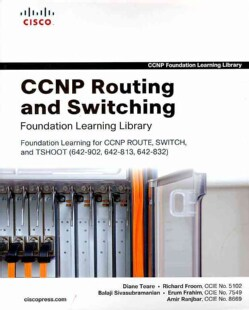 CCNP Routing and Switching Foundation Learning Library: Foundation Learning for CCNP ROUTE, SWITCH, and TSHOOT (6... (Hardcover)
